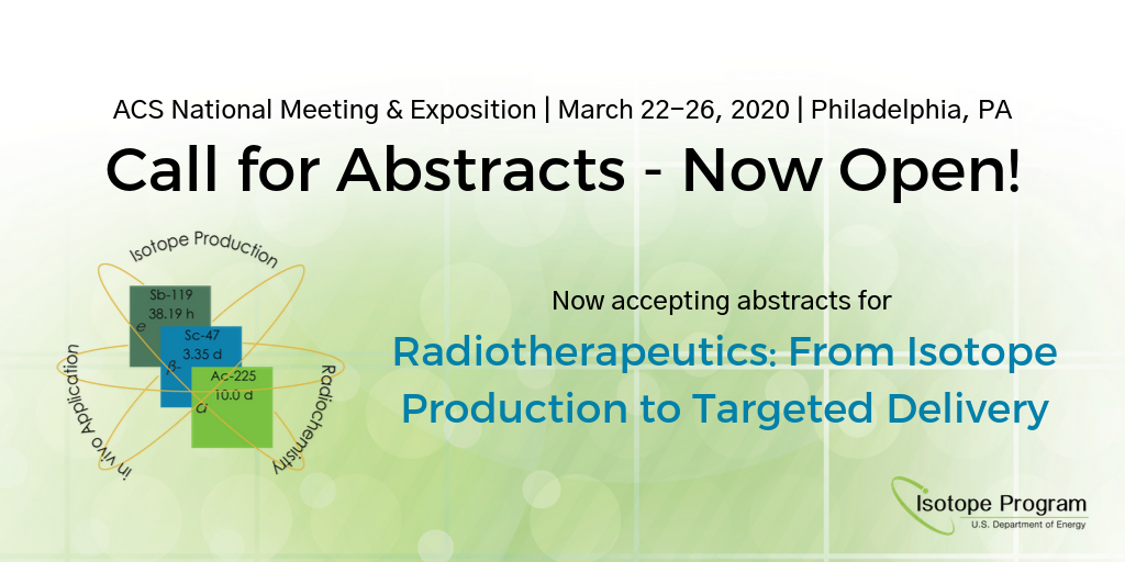 ACS National Meeting & Exposition Call for Abstracts - Open Now